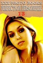 XXX Photo Books - Perfection Personified Volume 13 ebook by Taylor Morrison