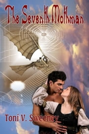 The Seventh Mothman ebook by Toni V. Sweeney