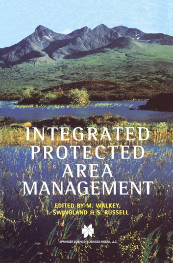 Integrated Protected Area Management ebook by