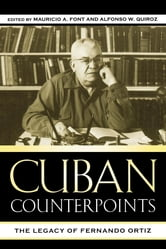 Cuban Counterpoints - The Legacy of Fernando Ortiz ebook by