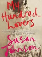 My Hundred Lovers ebook by Susan Johnson