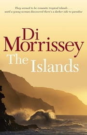 The Islands ebook by Di Morrissey