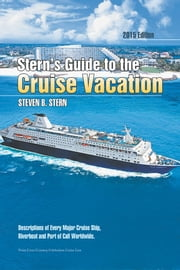 Stern's Guide to the Cruise Vacation: 2015 Edition ebook by Steven B. Stern