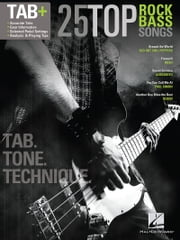 25 Top Rock Bass Songs - Tab. Tone. Technique. ebook by Hal Leonard Corp.