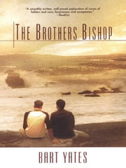 Brothers Bishop ebook by Yates, Bart