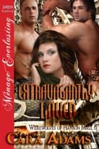 Extravagantly Loved ebook by Cara Adams