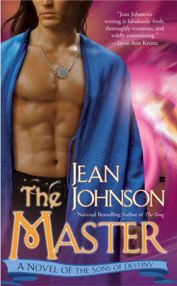 The Master - A Novel of the Sons of Destiny ebook by Jean Johnson