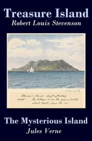 Treasure Island + The Mysterious Island (2 Unabridged Classics) ebook by Robert Louis Stevenson, Jules Verne