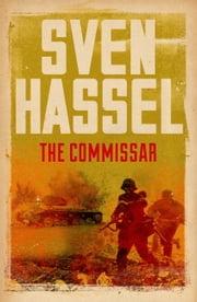 The Commissar ebook by Sven Hassel