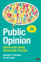 Public Opinion ebook by Rosalee A. Clawson,Zoe M. Oxley