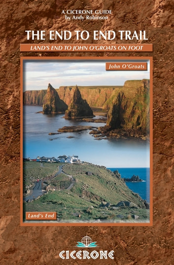 The End to End Trail - A long-distance trail from Lands End to John O'Groats ebook by Andy Robinson