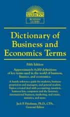 Dictionary of Business and Economic Terms ebook by Jack P., Friedman, Ph. D.,...