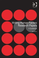 Writing Human Factors Research Papers - A Guidebook ebook by Professor Don Harris