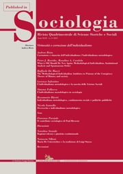 The Methodological Individualism Antidotes to Poisons of the Conspiracy. Theory of History and society - Published in Sociologia n. 2/2015. Rivista quadrimestrale di Scienze Storiche e Sociali. Virtuosità e corruzione dell'individualismo ebook by Raffaele De Mucci