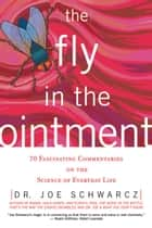 Fly in the Ointment, The ebook by Dr. Joe Schwarcz