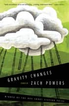 Gravity Changes ebook by Zach Powers