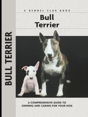 Bull Terrier ebook by Bethany Gibson,Alice Van Kempen