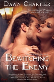 Bewitching the Enemy ebook by Dawn Chartier