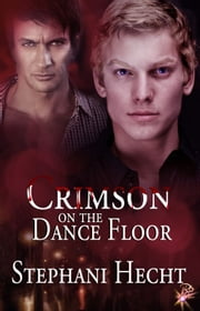 Crimson on the Dance Floor ebook by Stephani Hecht