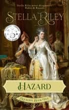 Hazard ebook by Stella Riley