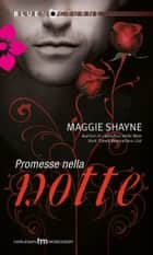 Promesse nella notte ebook by Maggie Shayne