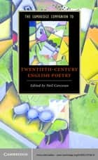 The Cambridge Companion to Twentieth-Century English Poetry ebook by Neil Corcoran