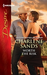Worth the Risk ebook by Charlene Sands