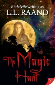 The Magic Hunt ebook by L.L. Raand