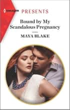 Bound by My Scandalous Pregnancy ebook by Maya Blake