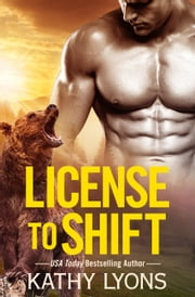 License to Shift ebook by Kathy Lyons