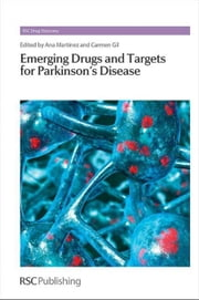 Emerging Drugs and Targets for Parkinson's Disease ebook by González Castaño, José|Martinez, Ana