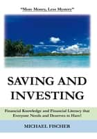 Saving and Investing ebook by Michael Fischer