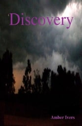 Discovery ebook by Amber Ivers