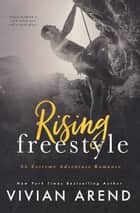 Rising Freestyle ebook by Vivian Arend