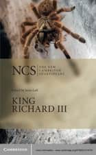 King Richard III ebook by William Shakespeare, Janis Lull