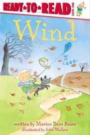 Wind - with audio recording ebook by Marion  Dane Bauer,John Wallace