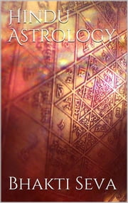 Hindu Astrology ebook by Bhakti Seva