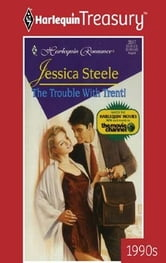 The Trouble with Trent! ebook by Jessica Steele