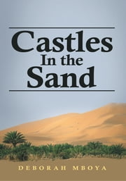 Castles In the Sand ebook by Deborah Mboya