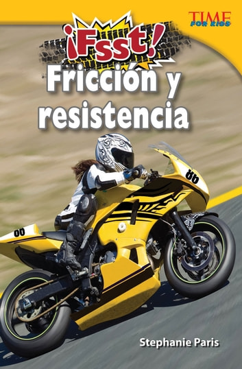 ¡Fsst! Fricción y resistencia ebook by Stephanie Paris