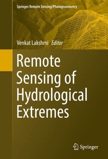 Remote Sensing of Hydrological Extremes ebook by
