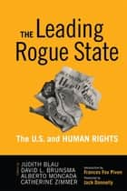 Leading Rogue State ebook by Judith R. Blau,David L. Brunsma,Alberto Moncada,Catherine Zimmer