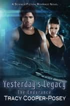 Yesterday's Legacy ebook by Tracy Cooper-Posey