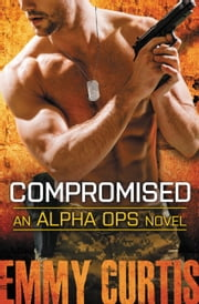 Compromised ebook by Emmy Curtis