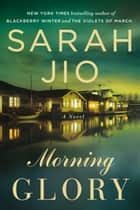 Morning Glory ebook by Sarah Jio