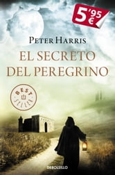 El secreto del peregrino ebook by Peter Harris