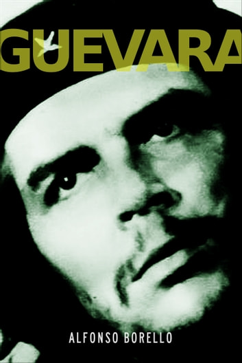 Guevara ebook by Alfonso Borello
