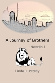 A Journey of Brothers ebook by Linda J. Pedley