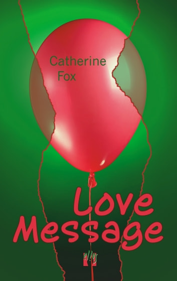 Love Message ebook by Catherine Fox