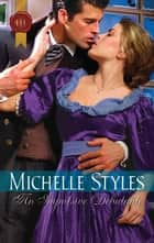 An Impulsive Debutante ebook by Michelle Styles